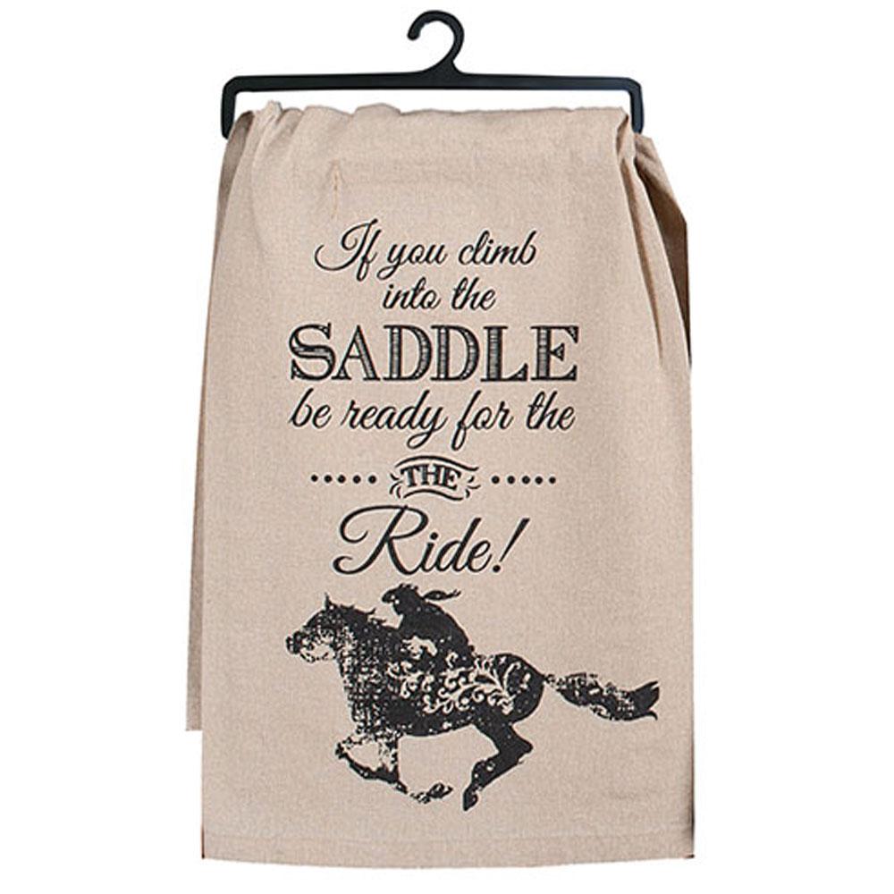 """Climb Into The Saddle"" Flour Sack Tea Towel"