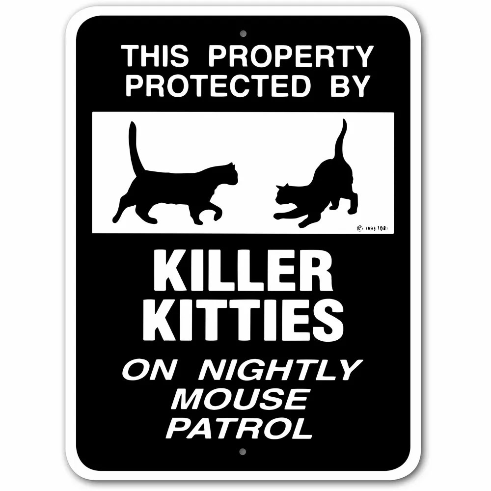 Noble Beats Graphics Killer Kitties On Patrol Sign